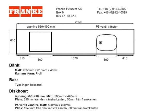 Franke diskbänk 2850x610x40 mm.